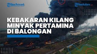 Terkait Kasus Kebakaran Kilang Minyak Pertamina di Balongan, Polisi Belum Tetapkan Tersangka