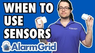When To Use Glass Breaks, Motions, or Door/Window Sensors