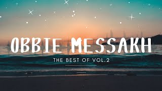 Obbie Messakh   The Best Of  Vol. 2 (Full Album)