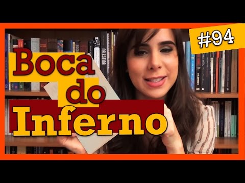 BOCA DO INFERNO, DE ANA MIRANDA (#94)