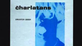 The Charlatans UK Sproston Green (US version)