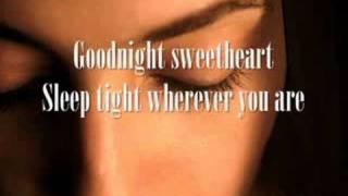 Goodnight sweetheart 'David Kersh' With lyrics