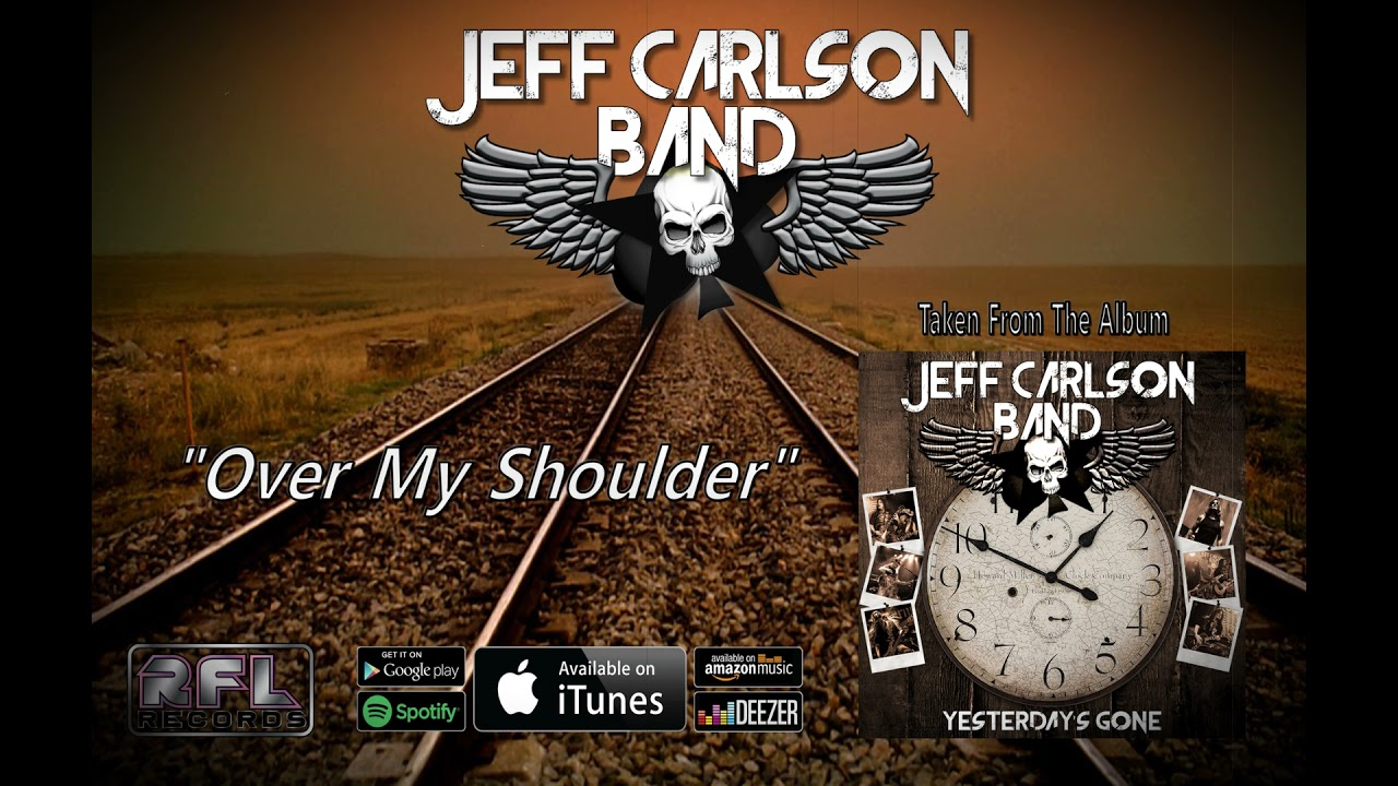 JEFF CARLSON BAND - Over my shoulder