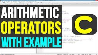 Arithmetic Operators in C Programming Language Video Tutorial