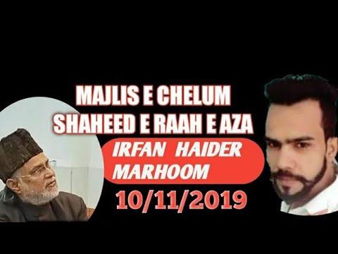 Maulana Kazim Mehdi Urooj SB QIBLA |MAJLIS E CHELUM |SHAHEED-E-RAAH-E-AZA IRFAN HAIDER MARHOOM