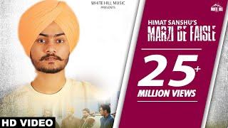 Himmat Sandhu : Marzi De Faisle | Gill Raunta | Dakuaan Da Munda | Latest Punjabi Songs 2018