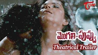 Mogali Puvvu Theatrical Trailer - RGV - Sachin Joshi - Kainaat Arora - Meera Chopra