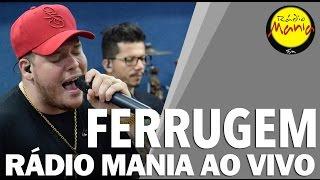 🔴 Radio Mania - Ferrugem - Mar De Felicidade