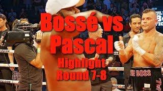 Jean Pascal vs Steve Bossé Highlights des rounds 7 et 8