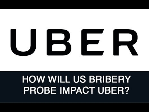 How will US bribery probe impact Uber?
