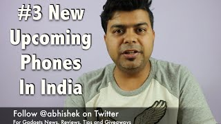 Hindi  3 India Tech Upcoming New Launch Leaks Phones And News