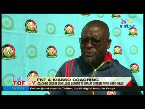 FKF & KIASSO coaching: Coaching course concludes seeking to impart coaches with more skills