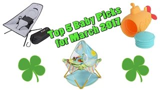 Top 5 Baby Gear in March 2017