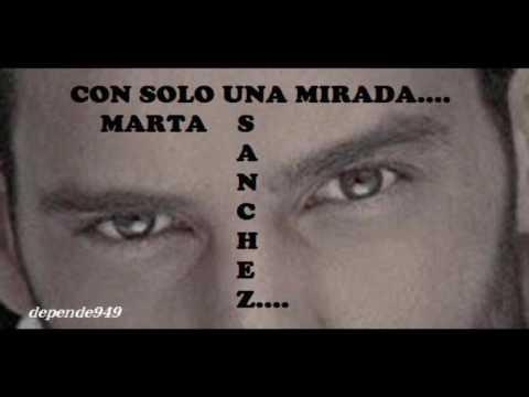 CON SOLO UNA MIRADA Marta Sanchez depende949