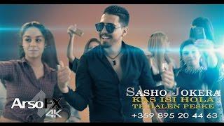 Sasho Jokera - Kas Isi Hola Te Halen Peske  OFFICIAL 4K UHD MUSIC CLIP 
