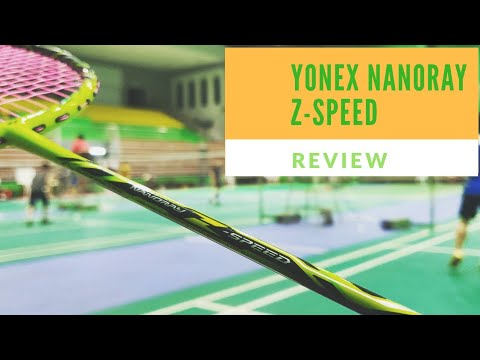 YONEX Nanoray Z Speed - Review and Playtest