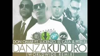 Don Omar Ft  Lucenzo, El Cata  Amp; Pitbull   Danza Kuduro