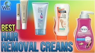 7 Best Hair Removal Creams 2018