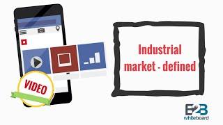 Industrial market - defined