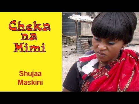 Shujaa Maskini - Cheka na Mimi (Komedi)