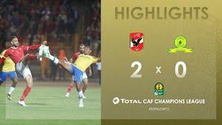 CL CAF : Al Ahly 2-0 Mamelodi Sundowns