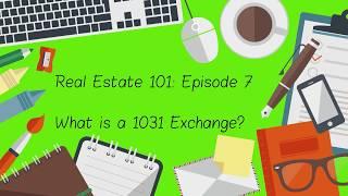Real Estate 101: Episode 7