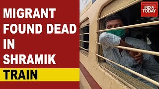 Migrant Labourer Found Dead Inside Toilet Of Shramik Train At Jhansi Station - Download this Video in MP3, M4A, WEBM, MP4, 3GP