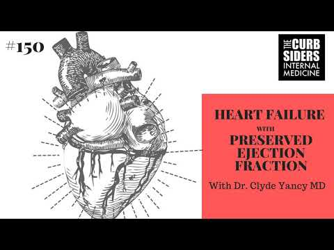 #150 HFpEF with Dr Clyde Yancy MD