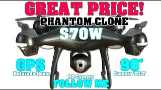 Amazing Value! S70W Full Featured Phantom Clone Drone - Unboxing Review & Demo by hilsquad