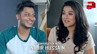 In conversation with Najir Hussain