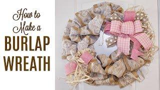 🎀 DIY HOW TO MAKE A BURLAP WREATH 🎀 EASY TUTORIAL