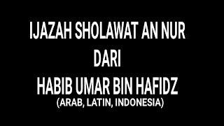 Ijazah Habib Umar bin Hafidz | Sholawat An Nur  (Arab, Latin dan Terjemahan) #rootchannel