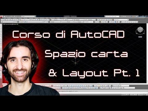 Corso di AutoCAD - 12 - Layout e Spazio Carta Pt. 1