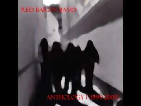 Red Baron Band - Red Baron Band - Anthology 1 (1999-2003) full album