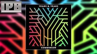 Years & Years - Border