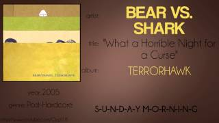 Bear vs. Shark - What a Horrible Night for a Curse (synced lyrics)