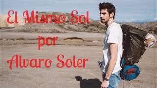 El Mismo Sol por Alvaro Soler (Letra)