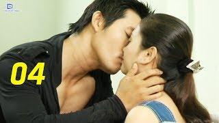 Thủ Đoạn Chiếm Lấy Tình Yêu - Tập 4   Phim Tình Cảm Việt Nam Mới Hay Nhất
