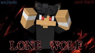 Aaron Tribute - Lone Wolf (Music Video)