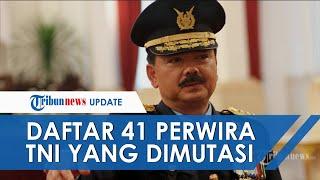 Daftar 41 Perwira Tinggi dan Menengah TNI Dimutasi, Sebagian Dimutasi ke Kemenhan