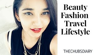 The Chubs Diary    Makeup   Beauty   Fashion   Travel   Lifestyle