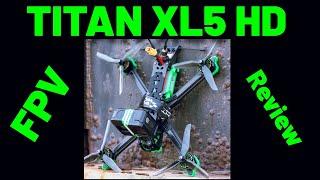Big, Green and Powerful! iFlight Titan XL5 HD - FPV Drone - Review