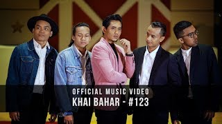 KHAI BAHAR   #123 (Official Music Video With Lyric)