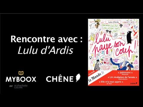 Vidéo de Lulu d'Ardis