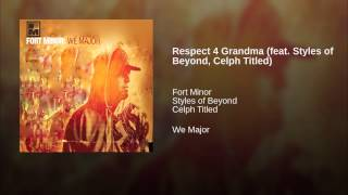 Respect 4 Grandma (feat. Styles of Beyond, Celph Titled)