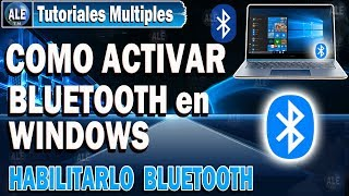 Habilitar Bluetooth En Windows 10 - Activar Bluetooth En Laptop