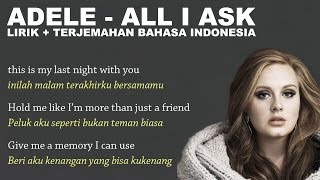 Adele   All I Ask (Video Lirik Dan Terjemahan Bahasa Indonesia)