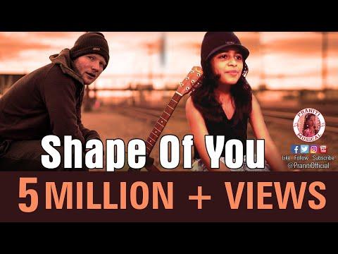 Praniti Shape Of You Full Version Ed Sheeran Praniti Official Video