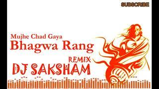 ye bhagwa rang dj remix full song - TH-Clip