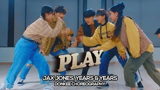 Jax Jones, Years & Years   Play : Donkee Choreography